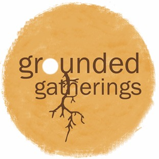 Grounded Gatherings
